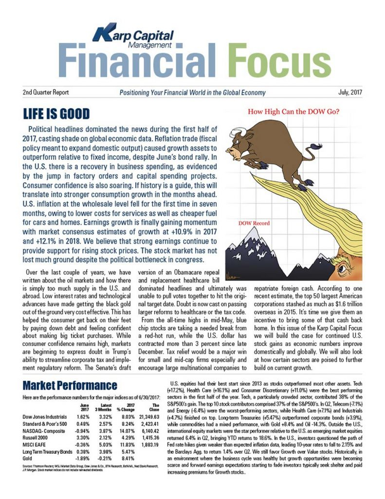 Life is good - Karp Capital Financial Focus Podcast and 2nd quarter 2018 report